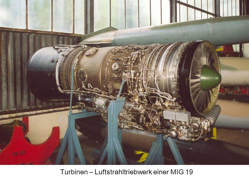 Flug schwerer als Luft - Antrieb 3. Strahltriebwerke 3.2 Bauformen Turbinen - Luftstrahltriebwerk