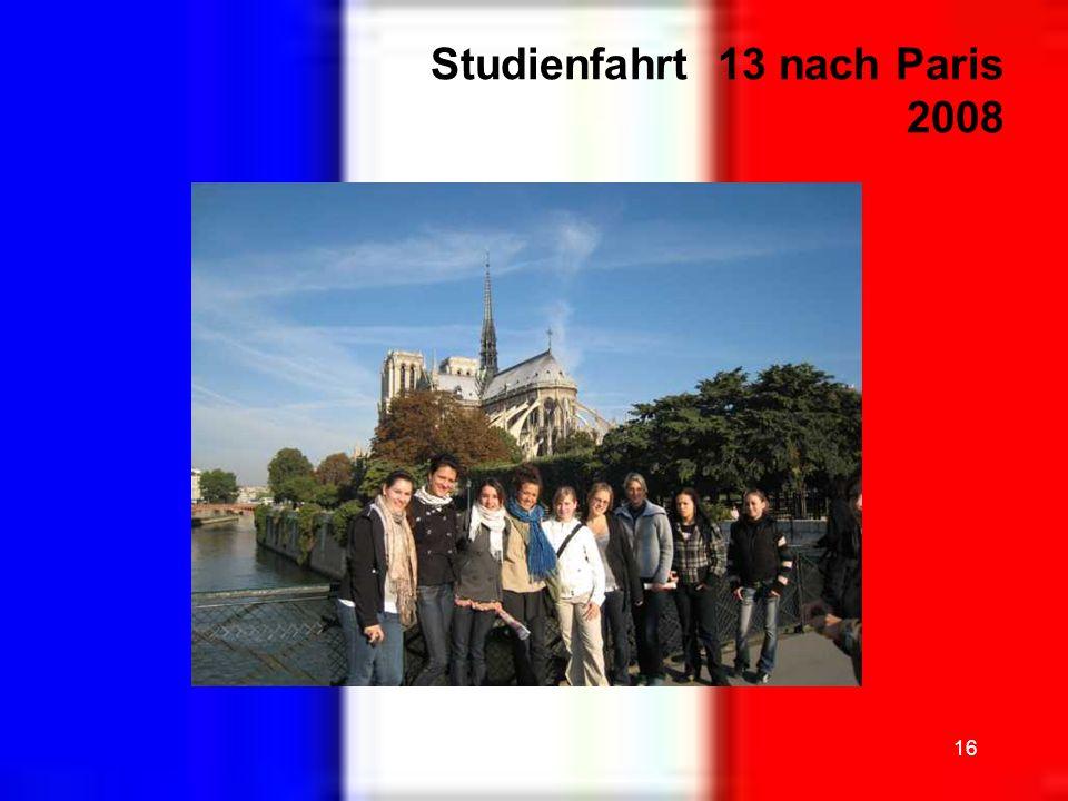 16 Studienfahrt 13 nach Paris 2008