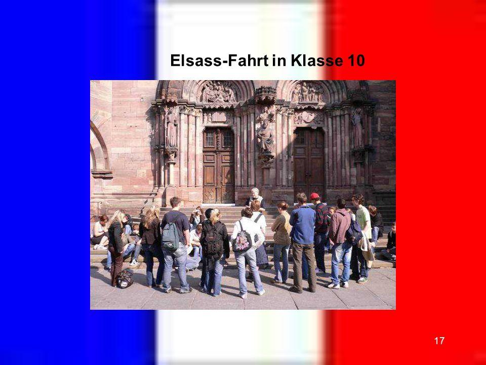 17 Elsass-Fahrt in Klasse 10