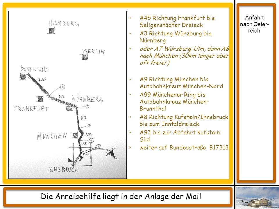 A45 Richtung Frankfurt bis Seligenstädter Dreieck A3 Richtung Würzburg bis Nürnberg oder A7 Würzburg-Ulm, dann A8 nach München (30km länger aber oft f
