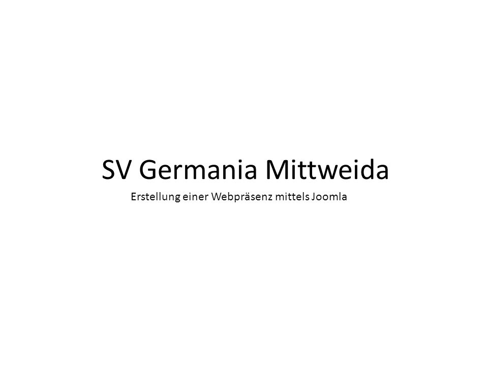 SV Germania Mittweida Erstellung einer Webpräsenz mittels Joomla