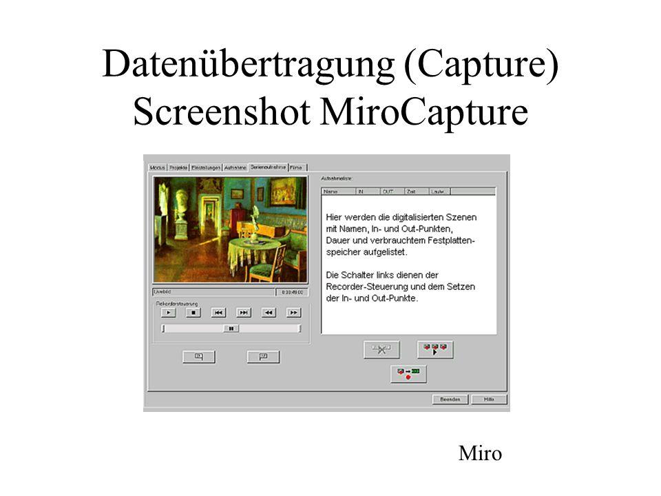 Datenübertragung (Capture) Screenshot MiroCapture Miro