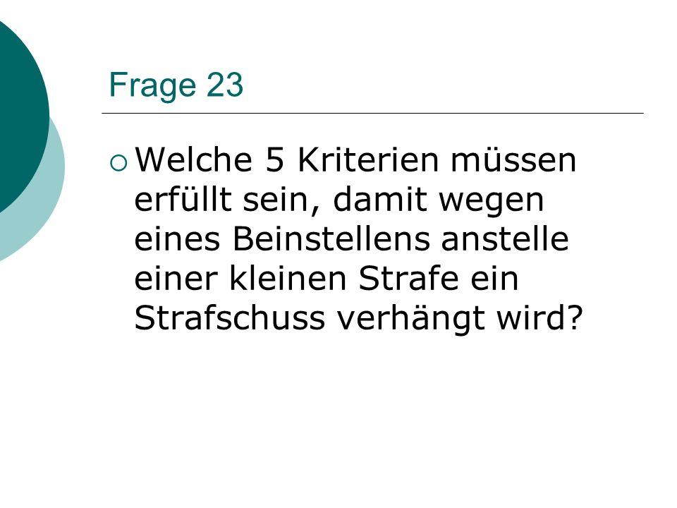Frage 22 - Welche Strafen können für ein Haken ohne Verletzung ausgesprochen werden?