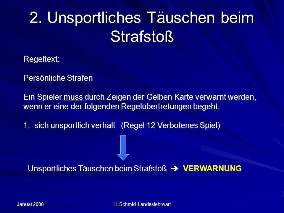 Januar 2008 H.Schmid Landeslehrwart 3.