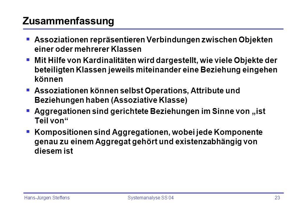 Hans-Jürgen Steffens Systemanalyse SS 0424 Übungsfragen Wie werden Kardinalitäten angegeben und was bedeuten sie.