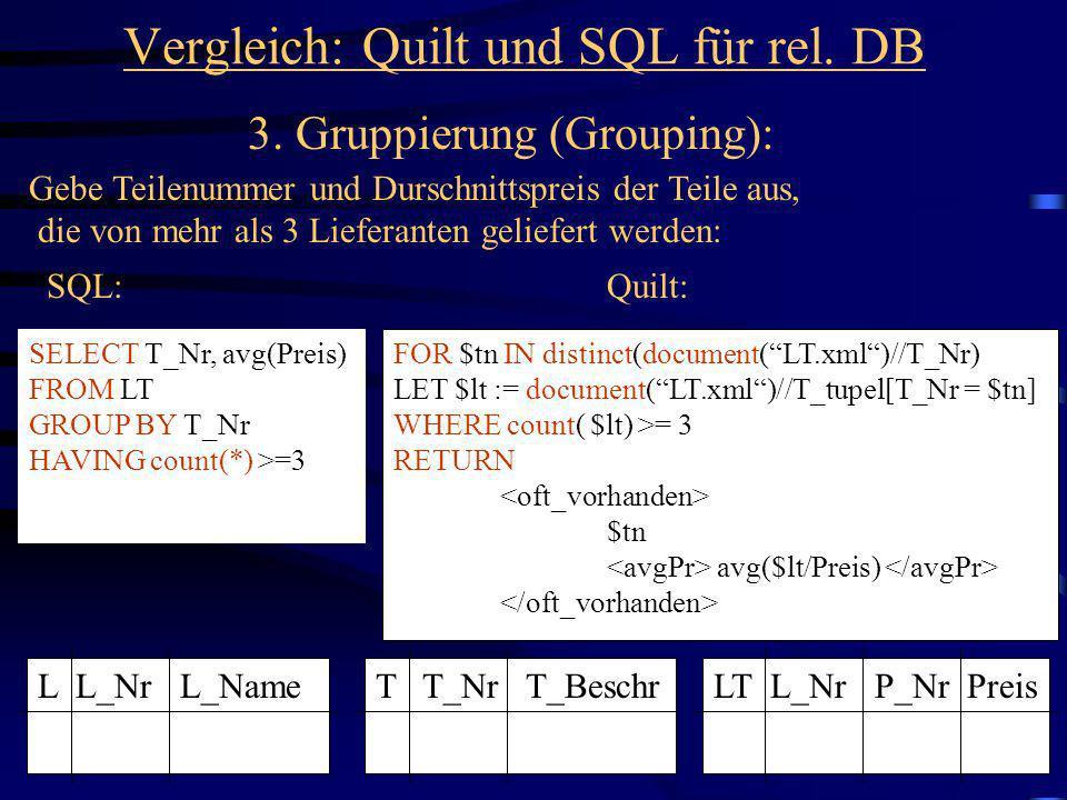 42 Vergleich: Quilt und SQL für rel.DB 3.