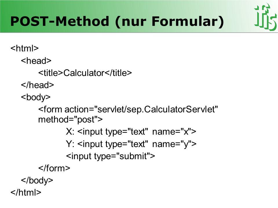 POST-Method (nur Formular) Calculator X: Y: