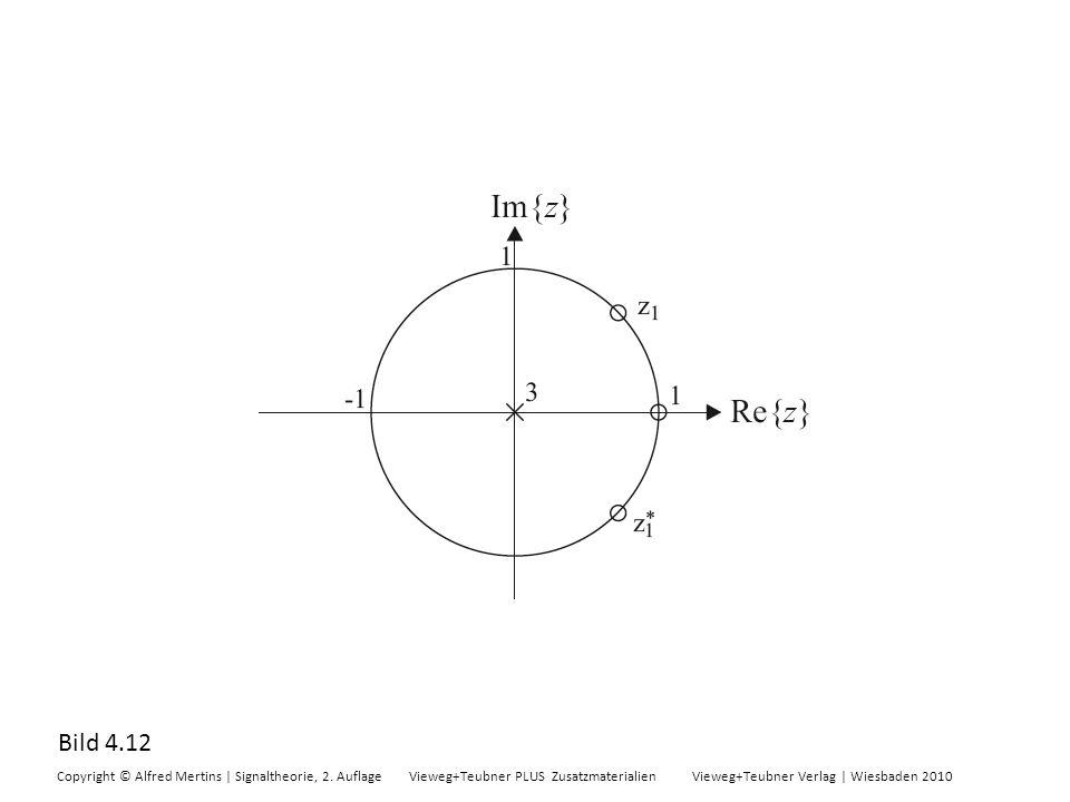 Bild 4.12 Copyright © Alfred Mertins | Signaltheorie, 2. Auflage Vieweg+Teubner PLUS Zusatzmaterialien Vieweg+Teubner Verlag | Wiesbaden 2010