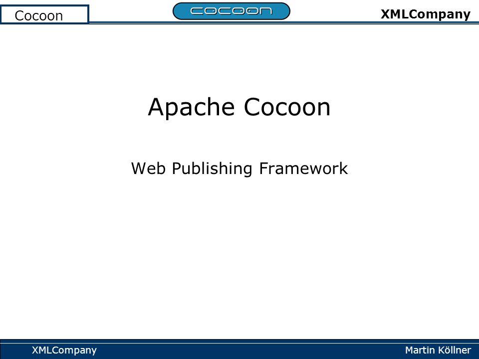 Martin Köllner XMLCompany Cocoon XMLCompany Apache Cocoon Web Publishing Framework