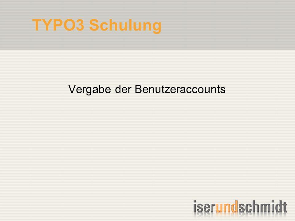 TYPO3 Schulung Vergabe der Benutzeraccounts