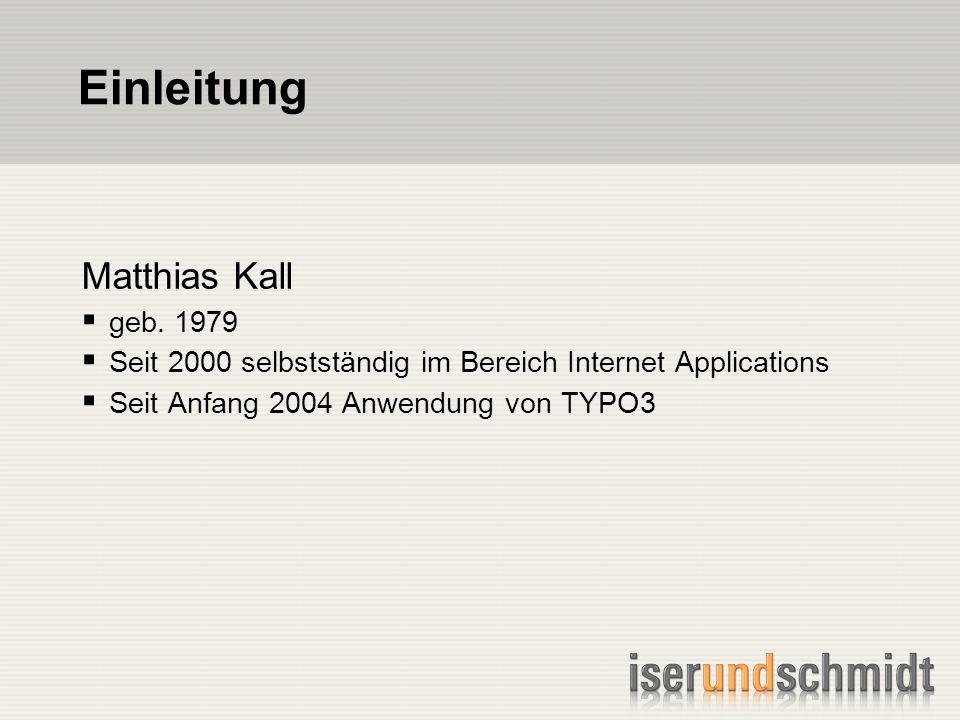 Einleitung Matthias Kall geb.