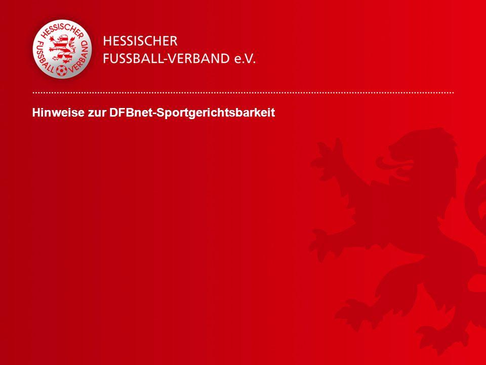 Hinweise zur DFBnet-Sportgerichtsbarkeit