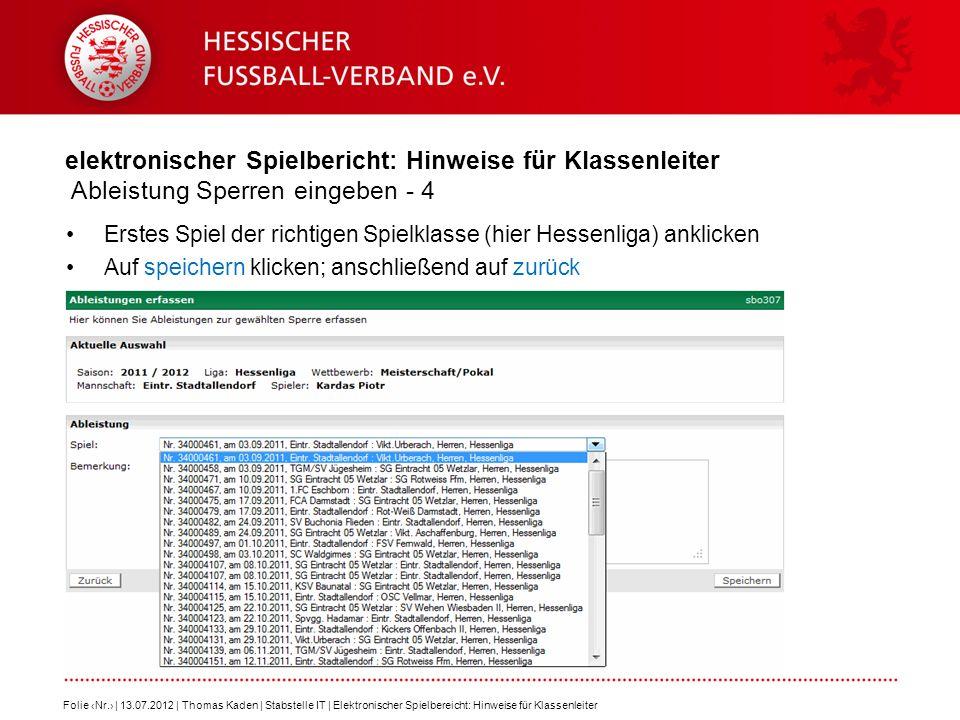 elektronischer Spielbericht: Hinweise für Klassenleiter Ableistung Sperren eingeben - 4 Erstes Spiel der richtigen Spielklasse (hier Hessenliga) ankli