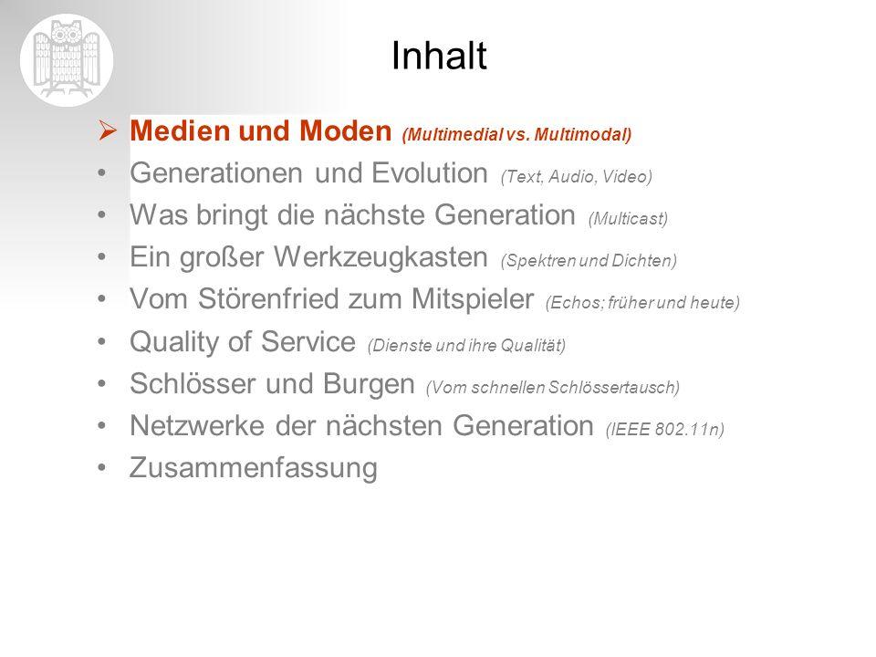 Medien und Moden Ein Medium (v.