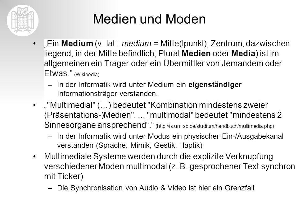 Medien und Moden Ein Medium (v. lat.: medium = Mitte(lpunkt), Zentrum, dazwischen liegend, in der Mitte befindlich; Plural Medien oder Media) ist im a