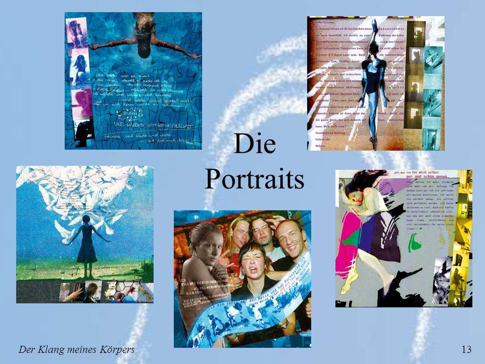 Der Klang meines Körpers13 Die Portraits