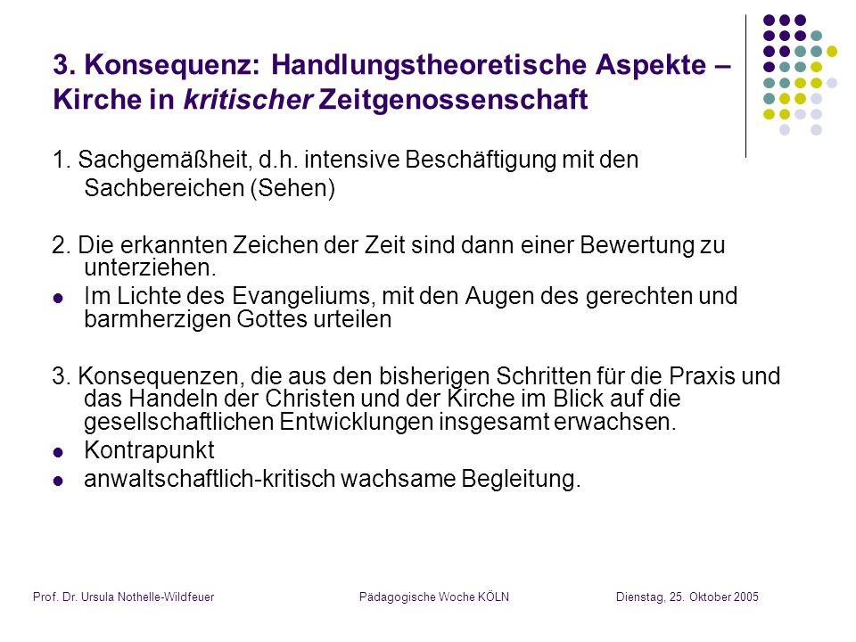 Pädagogische Woche KÖLNDienstag, 25. Oktober 2005Prof.