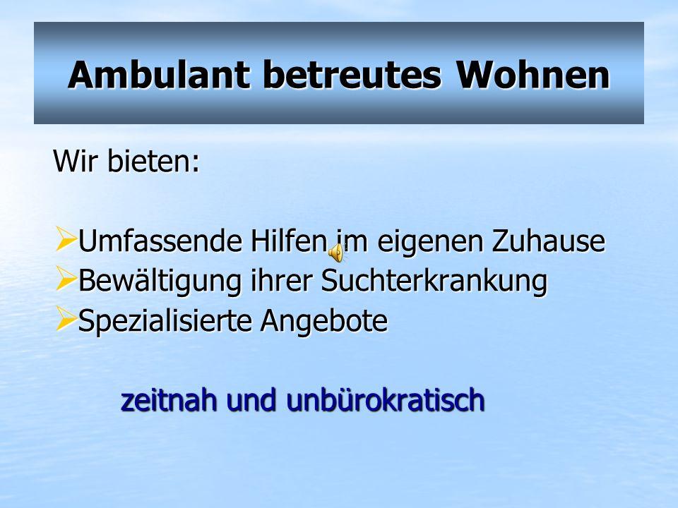 Ambulant betreutes Wohnen Breitestr. 105 41460 Neuss Tel: 02131/7395230 Bergheimerstr. 13 41515 Grevenbroich 02181/ 8199202