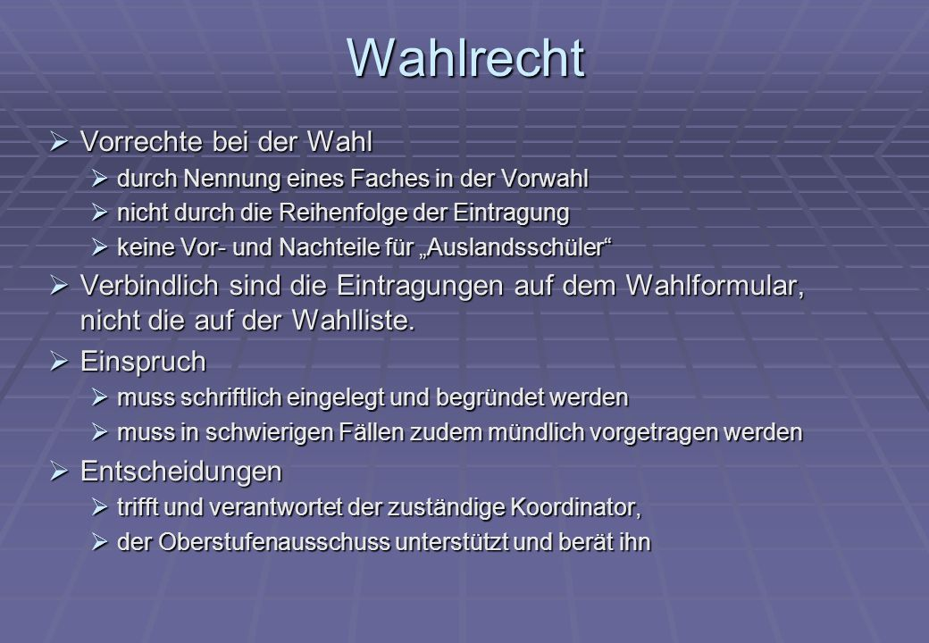 Weitere Termine Kurswahl vom 14.– 17.05.2013 Kurswahl vom 14.