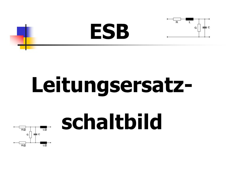 Leitungsersatz- schaltbild ESB