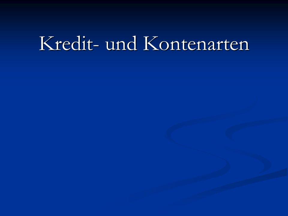Kredit- und Kontenarten