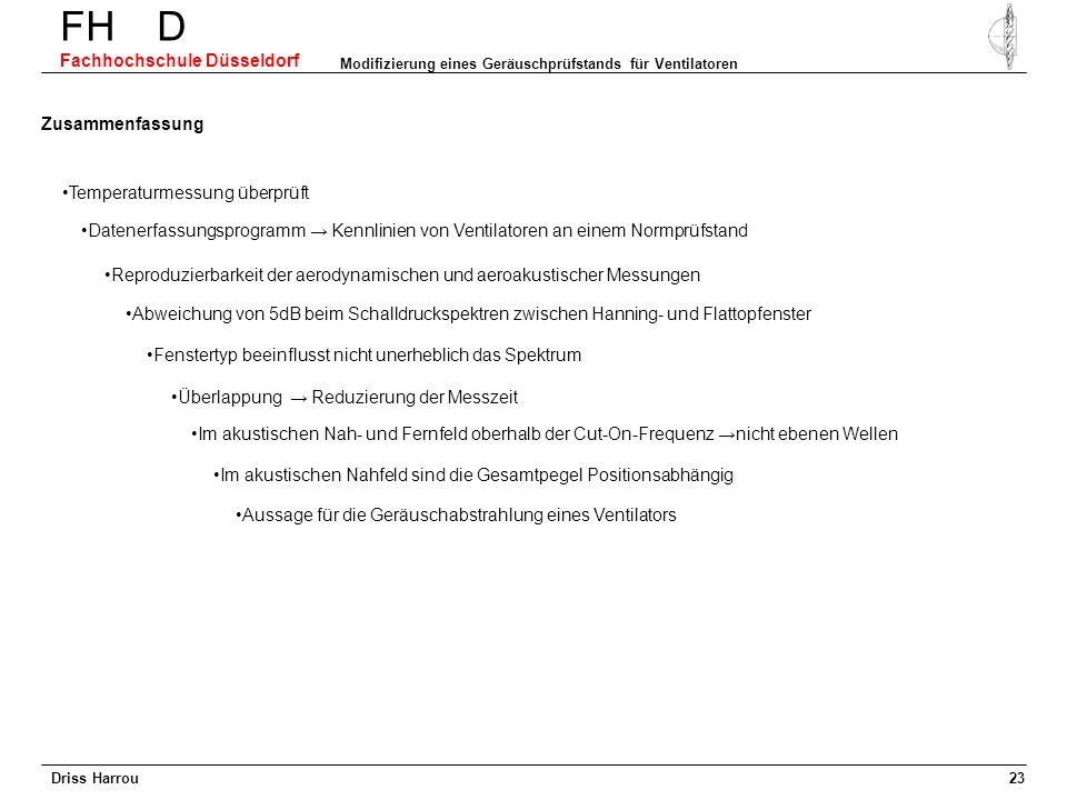 Driss Harrou FH D Fachhochschule Düsseldorf Modifizierung eines Geräuschprüfstands für Ventilatoren 22 Prognoseverfahren Fortsetzung der MATLAB-Progra