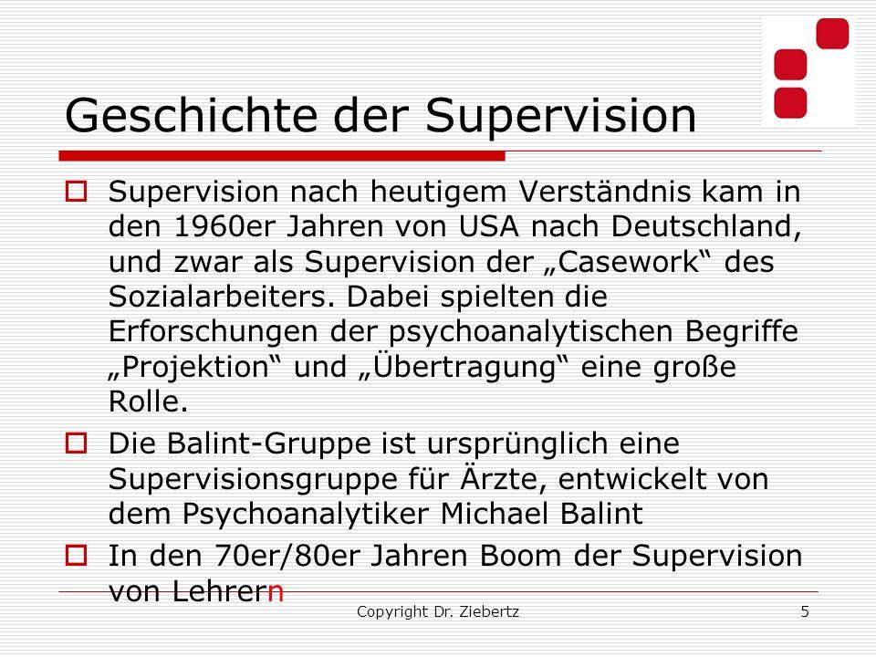 Geschichte der Supervision Supervision nach heutigem Verständnis kam in den 1960er Jahren von USA nach Deutschland, und zwar als Supervision der Casew