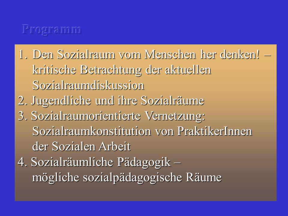 Dr.Christian Reutlinger, TU-Dresden 1. Den Sozialraum vom Menschen her denken.