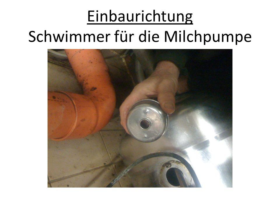 Einbaurichtung Schwimmer für die Milchpumpe
