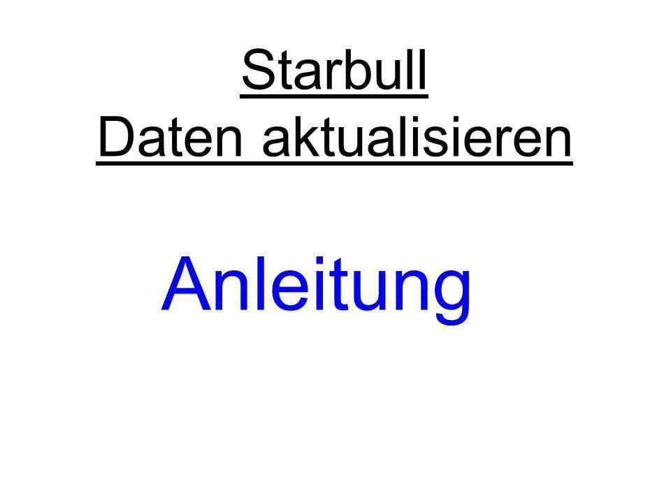Starbull Daten aktualisieren Anleitung