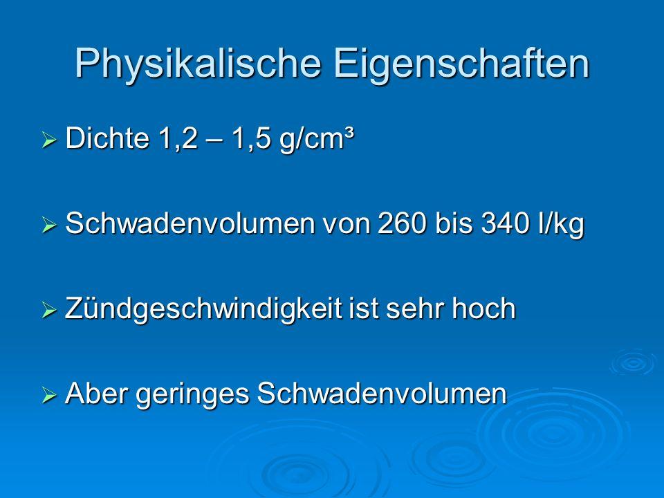 Physikalische Eigenschaften Dichte 1,2 – 1,5 g/cm³ Dichte 1,2 – 1,5 g/cm³ Schwadenvolumen von 260 bis 340 l/kg Schwadenvolumen von 260 bis 340 l/kg Zü