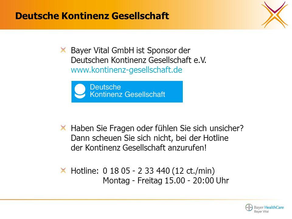 Deutsche Kontinenz Gesellschaft Bayer Vital GmbH ist Sponsor der Deutschen Kontinenz Gesellschaft e.V. www.kontinenz-gesellschaft.de Haben Sie Fragen