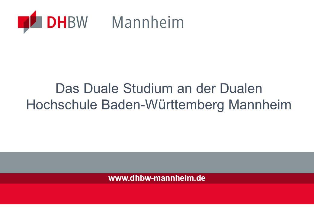 2 13.02.2014 DIE STANDORTE DER DUALEN HOCHSCHULE BADEN-WÜRTTEMBERG Die Duale Hochschule Baden- Württemberg Mannheim (vormals Berufsakademie) wurde 1974 als eine der ersten Berufsakademien mit fünf Fachrichtungen in Baden- Württemberg gegründet.