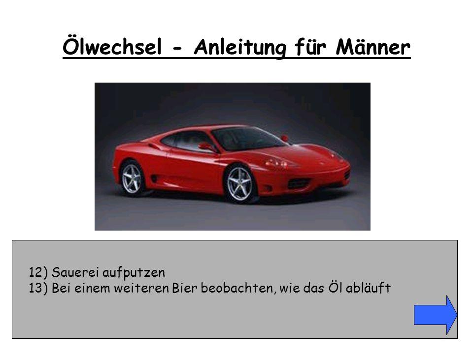 49) Kaution stellen, Fahrzeug vom Polizeihof abholen Ölwechsel - Anleitung für Männer