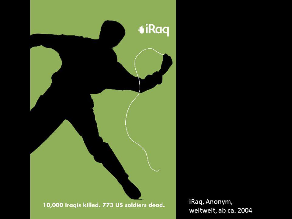 iRaq, Anonym, weltweit, ab ca. 2004