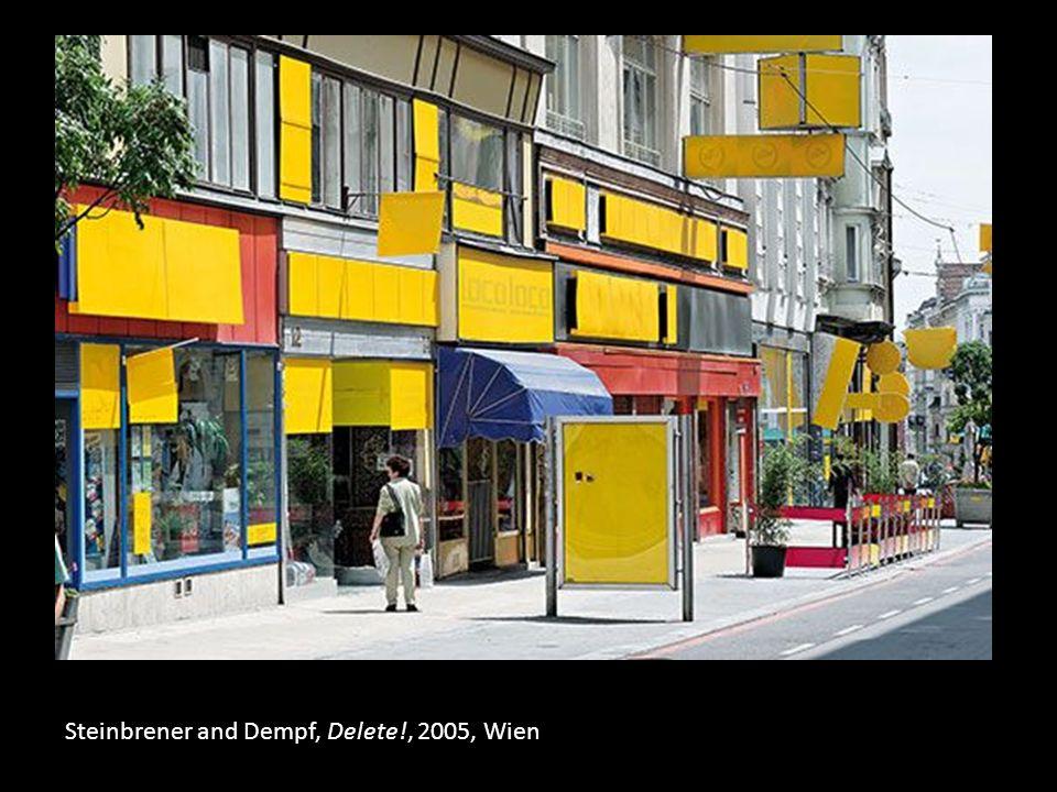 Steinbrener and Dempf, Delete!, 2005, Wien