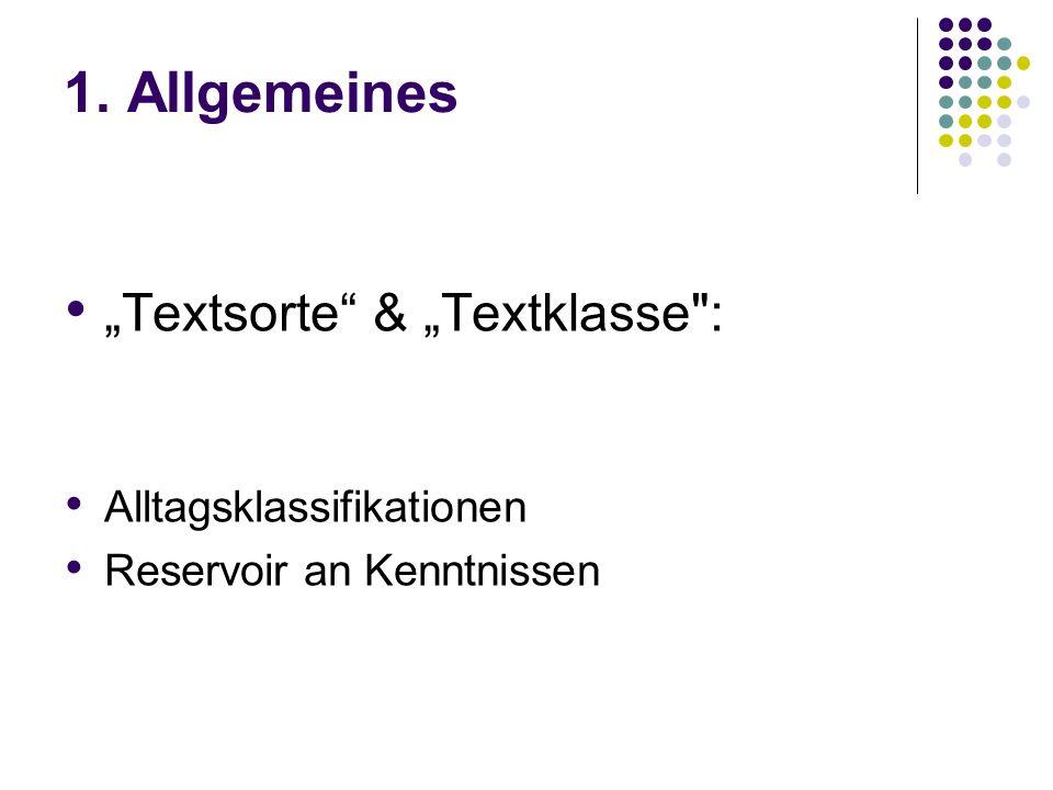 1. Allgemeines Textsorte & Textklasse