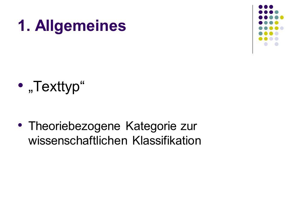 1. Allgemeines Texttyp Theoriebezogene Kategorie zur wissenschaftlichen Klassifikation