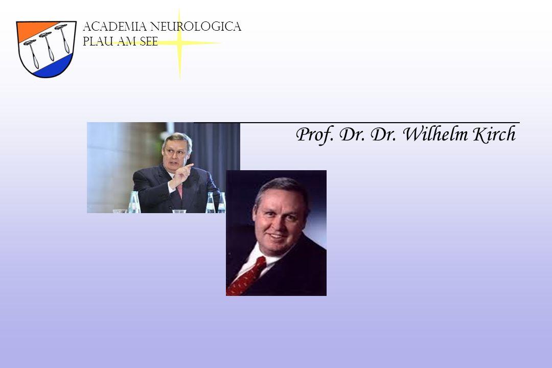 Academia neurologica Plau am See Prof. Dr. Dr. Wilhelm Kirch