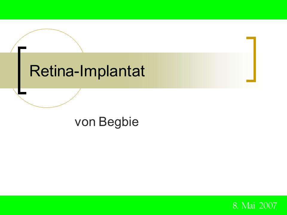Gliederung 1.Allgemeiner Aufbau des Auges 2.Blindheit 3.