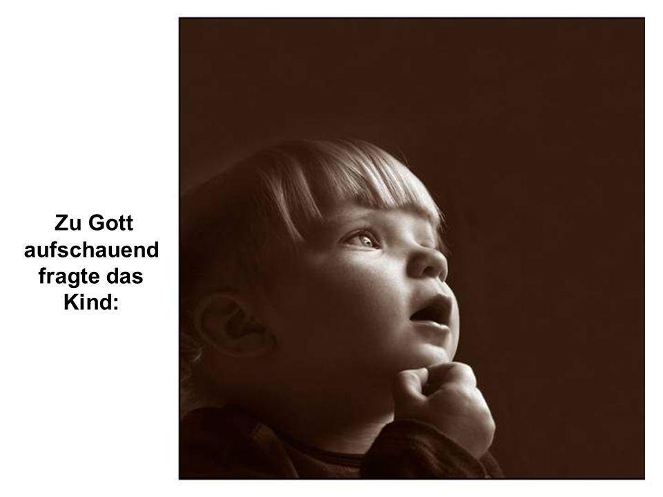 ... und mit viel Geduld und Sorge, wird dein Engel dich das Sprechen lehren.
