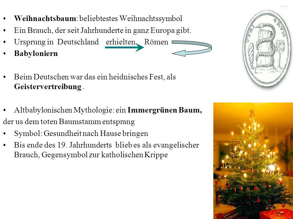 Weihnachtsbaum: beliebtestes Weihnachtssymbol Ein Brauch, der seit Jahrhunderte in ganz Europa gibt. Ursprung in Deutschland erhielten Römen Babylonie