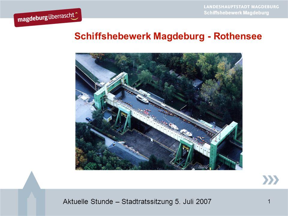 1 Schiffshebewerk Magdeburg - Rothensee Aktuelle Stunde – Stadtratssitzung 5.