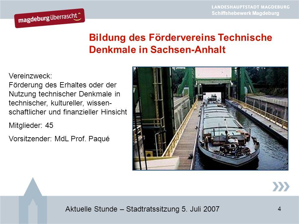 4 Bildung des Fördervereins Technische Denkmale in Sachsen-Anhalt Aktuelle Stunde – Stadtratssitzung 5.