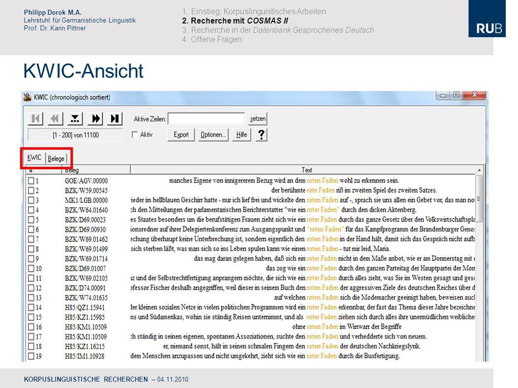 KWIC-Ansicht Philipp Dorok M.A.Lehrstuhl für Germanistische Linguistik Prof.