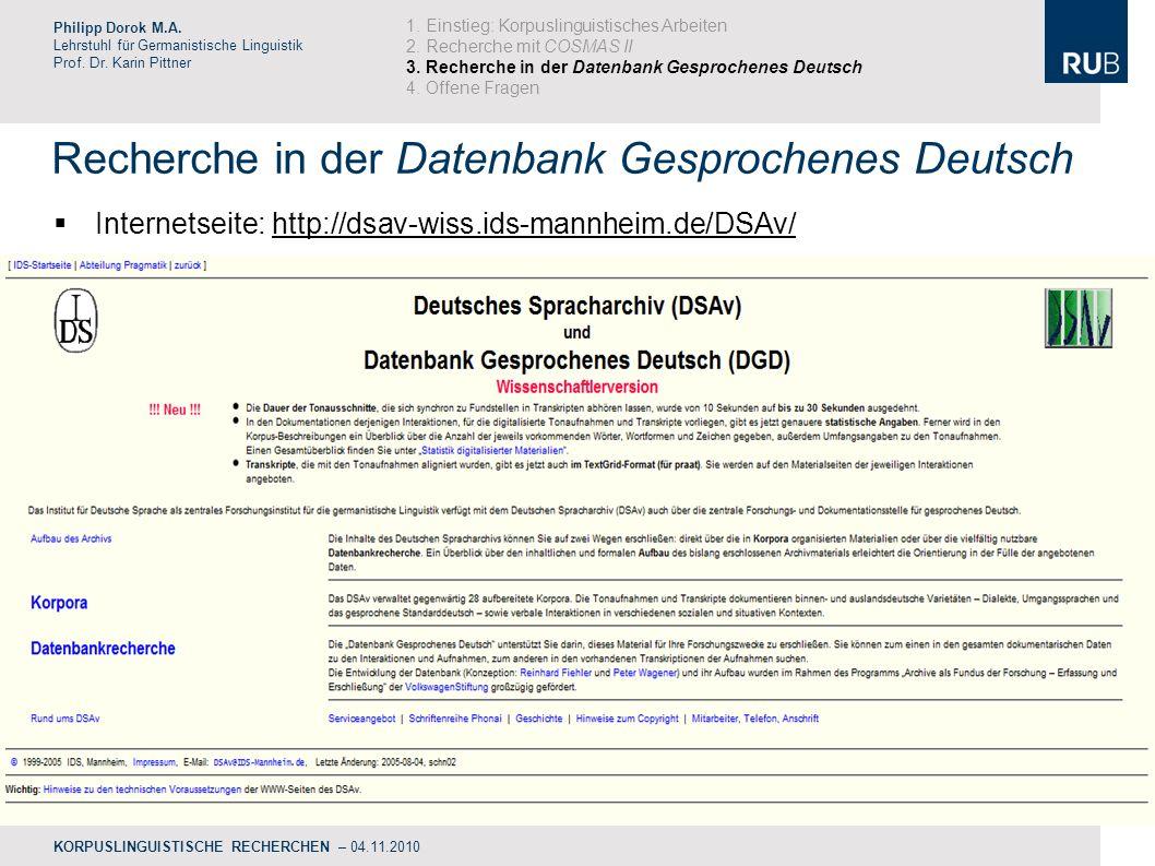 Recherche in der Datenbank Gesprochenes Deutsch Philipp Dorok M.A.