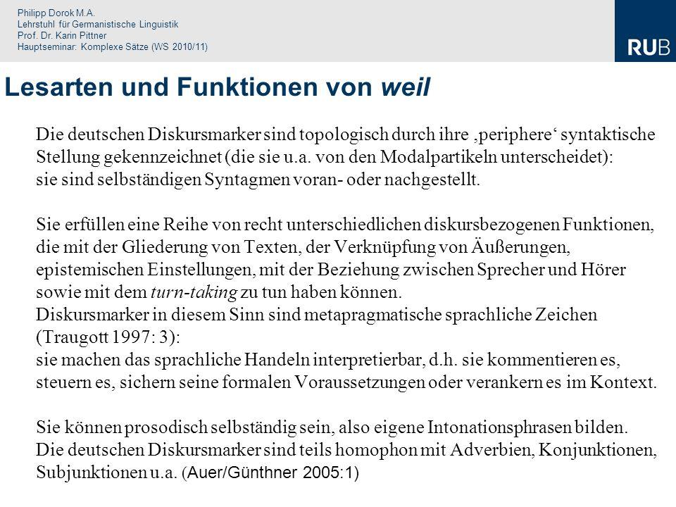 Philipp Dorok M.A. Lehrstuhl für Germanistische Linguistik Prof. Dr. Karin Pittner Hauptseminar: Komplexe Sätze (WS 2010/11) Die deutschen Diskursmark