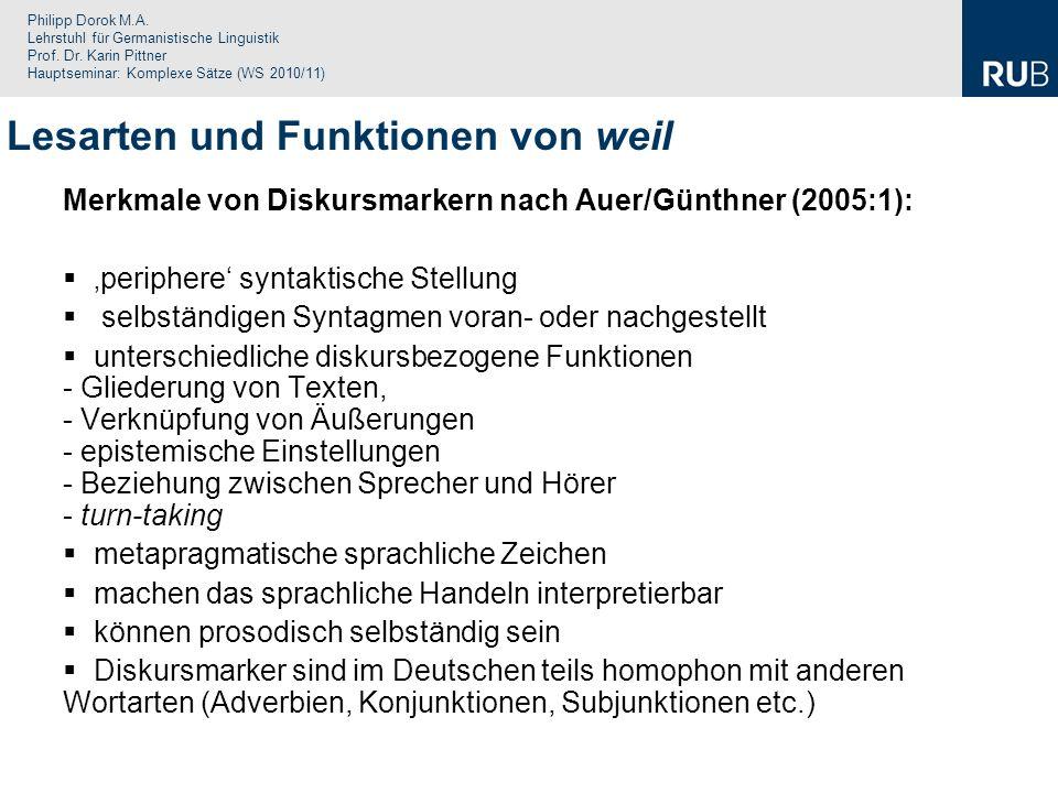 Philipp Dorok M.A. Lehrstuhl für Germanistische Linguistik Prof. Dr. Karin Pittner Hauptseminar: Komplexe Sätze (WS 2010/11) Merkmale von Diskursmarke