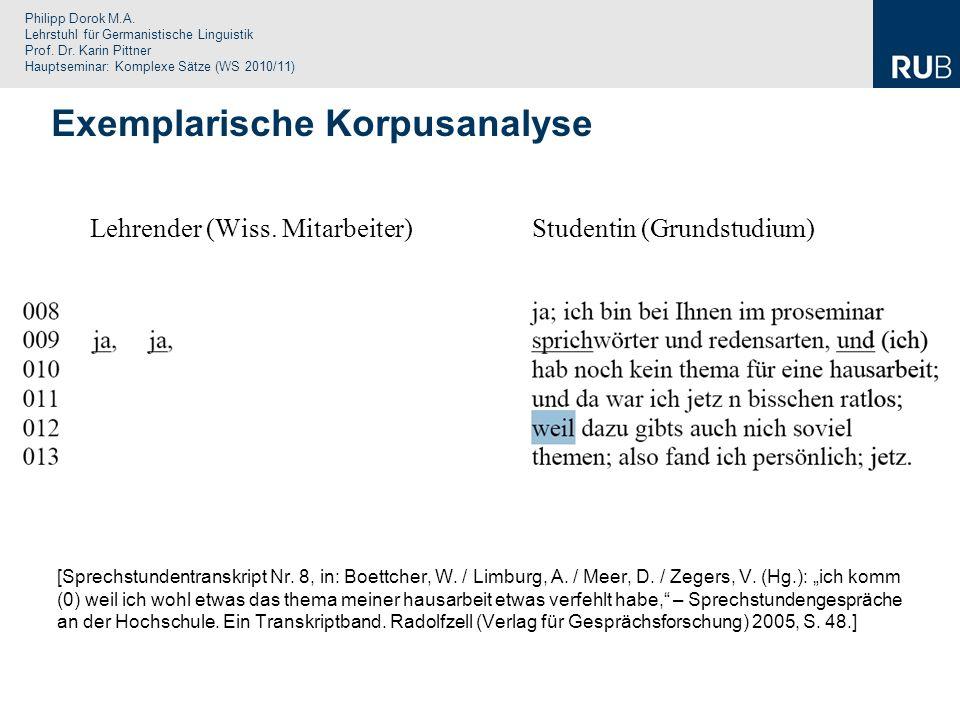 Philipp Dorok M.A. Lehrstuhl für Germanistische Linguistik Prof. Dr. Karin Pittner Hauptseminar: Komplexe Sätze (WS 2010/11) Lehrender (Wiss. Mitarbei