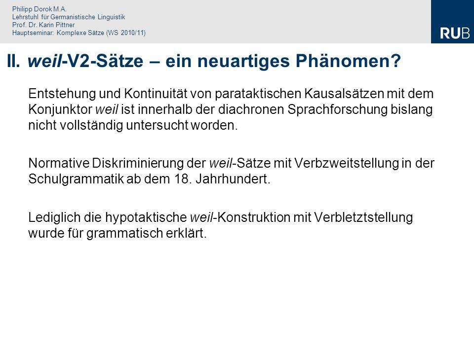 Philipp Dorok M.A. Lehrstuhl für Germanistische Linguistik Prof. Dr. Karin Pittner Hauptseminar: Komplexe Sätze (WS 2010/11) Entstehung und Kontinuitä